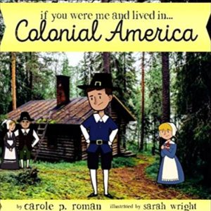 book-cover-if-you-were-me-and-live-in-colonial-america-2